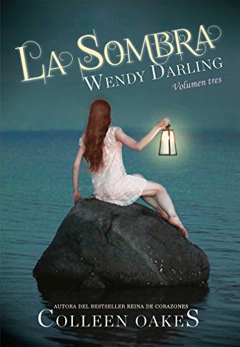 La Sombra. Wendy Darling 3