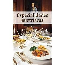 Österreichische Spezialitäten: Die beliebtesten Rezepte der Original-Österreichischen Küche. Spanische Ausgabe (KOMPASS-Kochbücher, Band 1769)