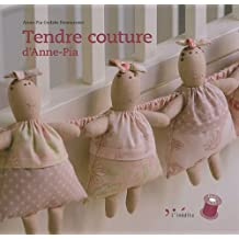 Tendre couture d'Anne-Pia
