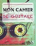 Mon Cahier de Guitare: Paroles de chansons et accompagnement | 21 x 29,7 cm 100 pages | Idéal pour guitaristes et chanteurs