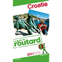 Guide du Routard Croatie 2011/2012