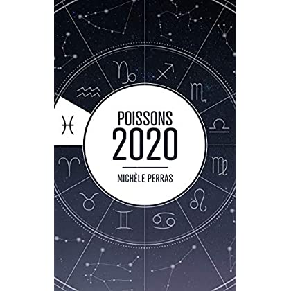 Horoscope 2020 - Poissons (Horoscope 2020 - Michèle Perras)