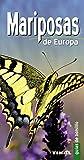 Mariposas De Europa (Guias De Bolsillo) (Guías De Bolsillo)