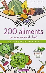"""Afficher """"200 aliments qui vous veulent du bien"""""""