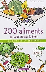 200 aliments qui vous veulent du bien - Le point sur la recherche