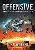 Offensive: Rise Of Mankind Book 9