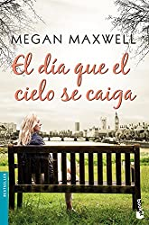 El día que el cielo se caiga (Bestseller)