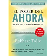 El poder del ahora: Una guía para la iluminación espiritual (Perenne) (Spanish Edition)