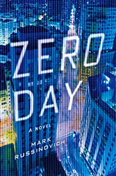 Zero Day: A Jeff Aiken Novel (Jeff Aiken Series) von [Russinovich, Mark]