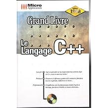 LE LANGAGE C++. Avec CD-ROM, Edition 1998