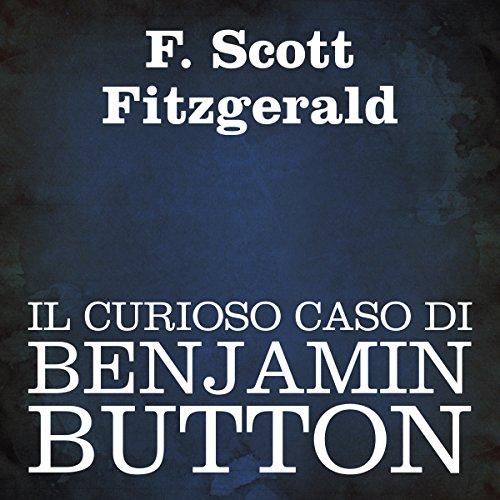 Il curioso caso di Benjamin Button  Audiolibri