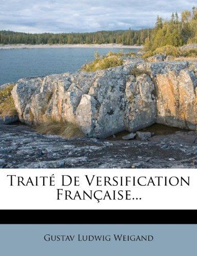 Traité De Versification Française...