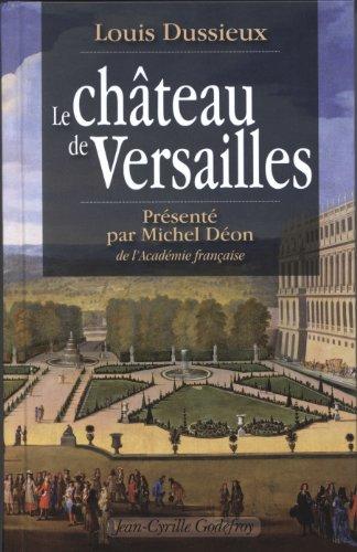 Le Château de Versailles par Louis Dussieux