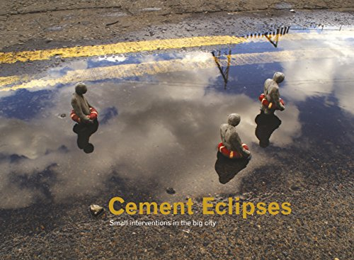 Cement Eclipses: Small Interventions in the Big City (Carpet Bombing Culture) por Isaac Cordal