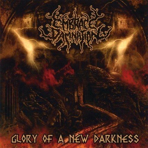 Glory of a New Darkness by Embrace Damnation