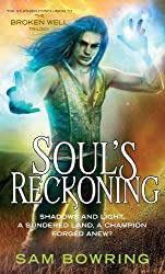 Soul's Reckoning (Broken Well Trilogy Book 3) (English Edition)