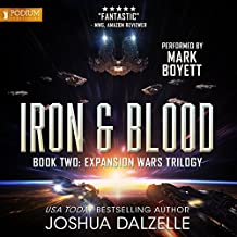 Iron & Blood: The Expansion Wars Trilogy, Book 2