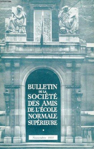 Bulletin de la societe des amis de l'ecole normale superieure - 38e annee - n° 68
