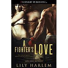 A Fighter's Love (London Menage Book 3)