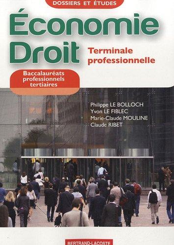 Economie-Droit Term Pro Tertiaire-Dossiers et Etudes