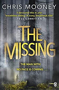 The Missing (Darby McCormick Book 1) by [Mooney, Chris]