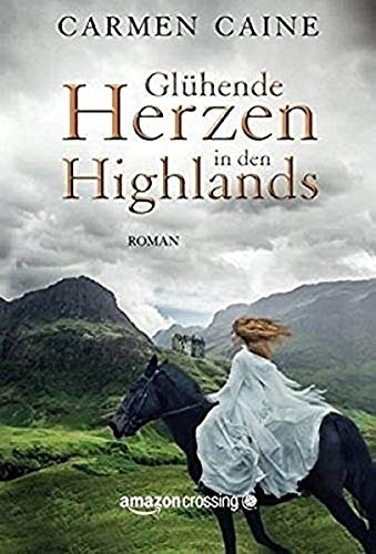 Glühende Herzen in den Highlands -