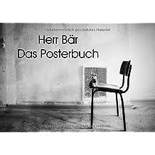 Herr Bär Das Posterbuch (Posterbuch DIN A2 quer): Herr Bär - Das Posterbuch für die Wand (Posterbuch, 14 Seiten) (CALVENDO Spass)