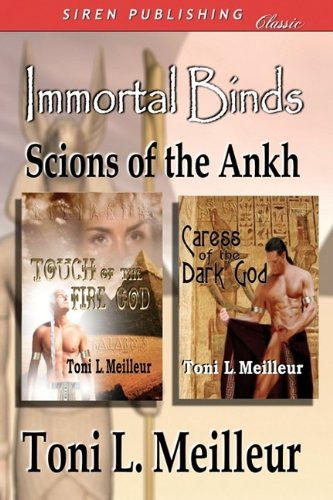 Immortal Binds: Scions of the Ankh [Touch of the Fire God, Caress of the Dark God]
