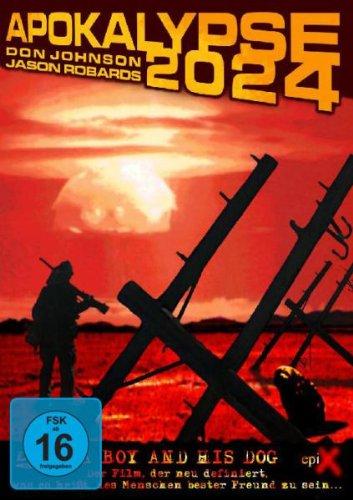 Apocalypse 2024 - A Boy And His Dog