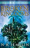 The Broken Kingdoms (Inheritance Trilogy Book 2)