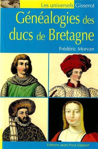 Genealogies des Ducs de Bretagne