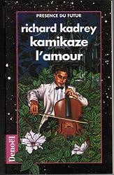 Kamikaze l'amour