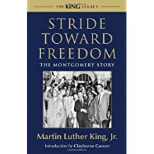 Stride Toward Freedom: The Montgomery Story (King Legacy) by Martin Luther King (2010-01-01)