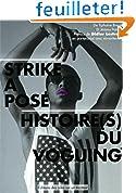 Strike a pose : Histoires(s) du voguing