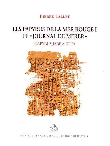 Les papyrus de la mer Rouge : Volume 1, Le