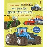 Mon grand livre : Mon livre des gros tracteurs