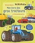 Mon grand livre - Mon livre des gros tracteurs