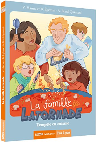 La famille Latornade : Tempête en cuisine