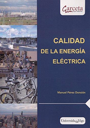 Calidad de la energía eléctrica por Manuel Pérez Donsión