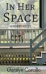 In Her Space: A Short Story