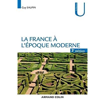 La France à l'époque moderne - 3e éd.