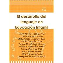 El desarrollo del lenguaje en Educación Infantil