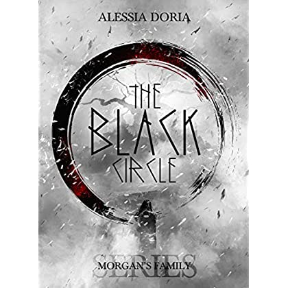 The Black Circle (Morgan's Family Vol. 1)
