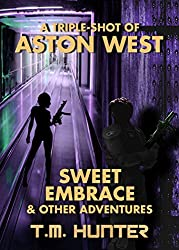 Sweet Embrace & Other Adventures (Aston West Triple-Shots Book 5) (English Edition)
