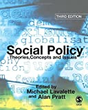 Social Policy, Third Edition: Theories, Concepts and Issues