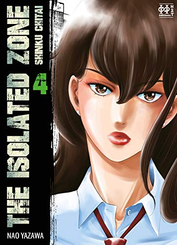 The Isolated Zone Edition simple Tome 4