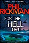 For the Hell of It par Rickman
