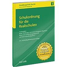 Schulordnung für die Realschulen: Textausgabe