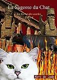 la sagesse du chat le secret des si?cles t 6