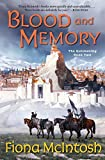 Blood and Memory: The Quickening Book Two by Fiona McIntosh (2005-07-26)